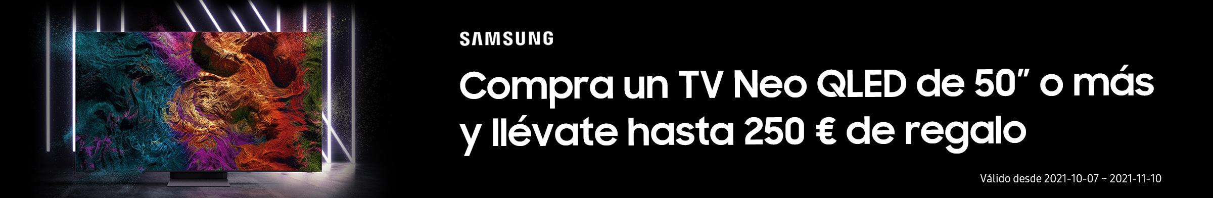 """Compra un TV Neo QLED de 50"""" o más y llévate hasta 250 € de regalo"""